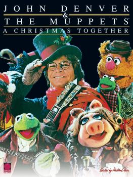 John Denver & The Muppets(TM) - A Christmas Together (HL-02500501)