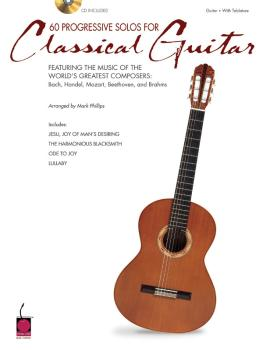 60 Progressive Solos for Classical Guitar (Featuring the Music of the  (HL-02500584)