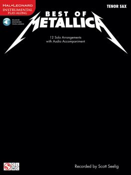 Best of Metallica for Tenor Sax: 12 Solo Arrangements with CD Accompan (HL-02501333)