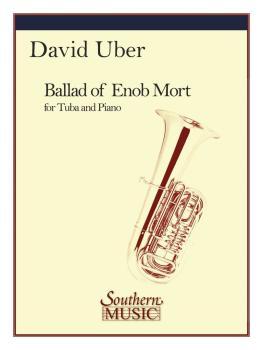 Ballad of Enob Mort (Tuba) (HL-03774874)