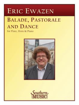 Ballade Pastorale and Dance: Flute, Horn and Piano (HL-03776364)