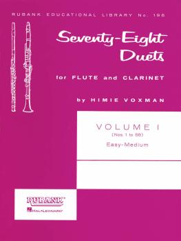 78 Duets for Flute and Clarinet: Volume 1 - Easy to Medium No. 1-55 (HL-04471040)
