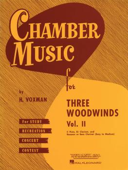 Chamber Music for Three Woodwinds, Vol. 2 (for Flute, Clarinet, and Ba (HL-04474590)