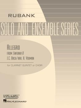 Allegro from Sinfonia II: Clarinet Quintet or Choir - Grade 3 (HL-04479555)