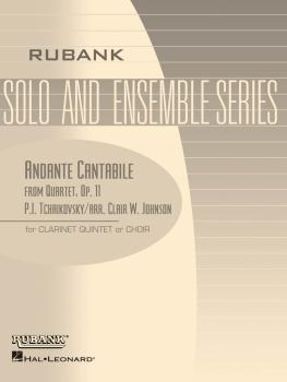 Andante Cantabile (from Quartet, Op. 11): Clarinet Quintet or Choir -  (HL-04479556)