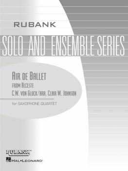 Air de Ballet (from Alceste): Saxophone Quartet - Grade 2.5 (HL-04479591)