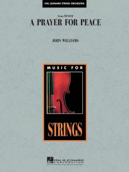 A Prayer for Peace (Avner's Theme from Munich) (Score and Parts) (HL-04490525)