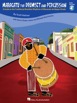 Maracatu for Drumset and Percussion: A Guide to the Traditional Brazil (HL-06620170)