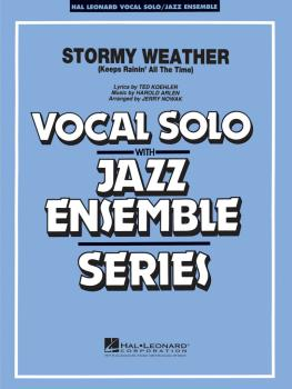 Stormy Weather: Vocal Solo with Jazz Ensemble Key: F (HL-08720641)