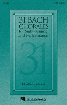 31 Bach Chorales for Sight-Singing and Performance (HL-08743236)