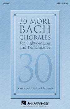 30 More Bach Chorales for Sight-Singing and Performance (HL-08748809)