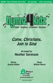 Come, Christians, Join to Sing (Hymnz 4 Kidz Series) (HL-08753134)