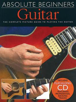 Absolute Beginners - Guitar (Book/CD Pack) (HL-14001004)