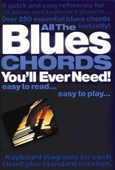 All the Blues Chords You'll Ever Need (HL-14001649)
