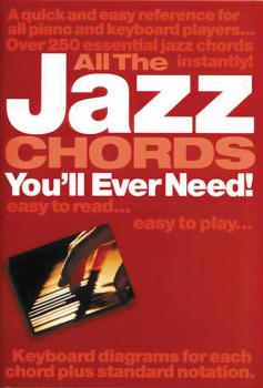 All the Jazz Chords You'll Ever Need (HL-14001650)