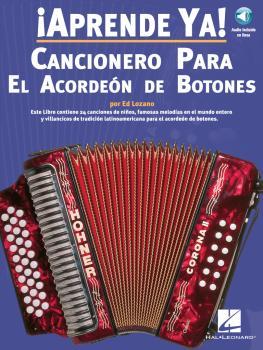 Aprende Ya! Cancionero Para El Acordeon De Botones (HL-14002006)
