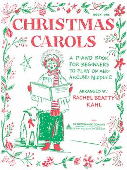 Christmas Carols - Book 1: A Piano Book for Beginners to Play on and A (HL-14006708)