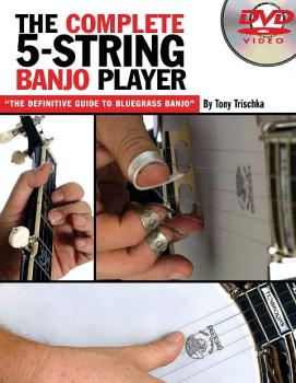 The Complete 5-String Banjo Player: The Definitive Guide to Bluegrass  (HL-14007409)