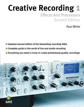 Creative Recording 1: Effects and Processors (Second Edition) (HL-14007774)