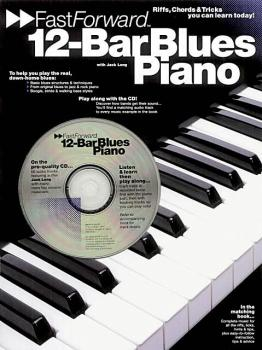 12-Bar Blues Piano - Fast Forward Series: Riffs, Licks & Tricks You Ca (HL-14011107)