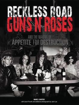 Reckless Road: Guns N' Roses and the Making of Appetite for Destructio (HL-14027020)