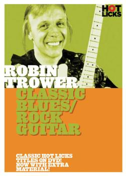 Robin Trower - Classic Blues/Rock Guitar (HL-14027501)