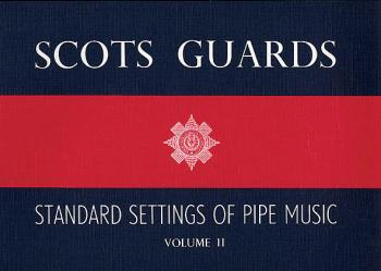 Scots Guards - Volume 2: Standard Settings of Pipe Music (HL-14029208)