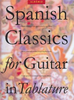 Spanish Classics for Guitar in Tablature (HL-14031054)