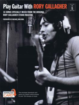 Play Guitar with Rory Gallagher: 16 Songs Specially Mixed from the Ori (HL-14050040)