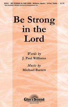 Be Strong in the Lord: Based on 1 Corinthians 16:13 (HL-35001762)