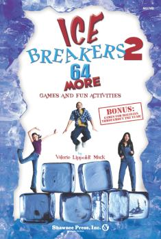 IceBreakers 2: 64 MORE Games and Fun Activities (HL-35010428)