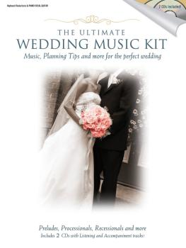 The Ultimate Wedding Music Kit: Music, Planning, Tips, and More for th (HL-35024502)