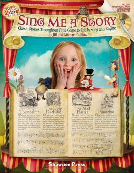 Sing Me a Story - Classic Stories Throughout Time Come to Life in Song (HL-35027667)