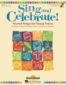 Sing and Celebrate!: Sacred Songs for Young Voices (HL-35028238)