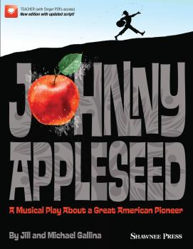 Johnny Appleseed (Musical): A Musical Play About a Great American Pion (HL-35030970)