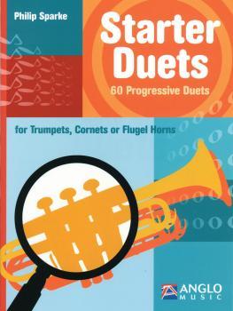 Starter Duets: 60 Progressive Duets - Trumpet/Cornet/Flugelhorn (HL-44007364)