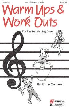 Warm-Ups and Workouts for the Developing Choir (Vol. I) (HL-47123012)