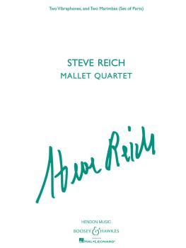 Steve Reich - Mallet Quartet: Two Vibraphones, and Two Marimbas (HL-48022590)