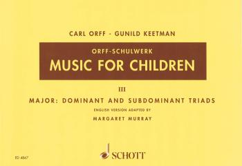Music for Children: Volume 3: Major - Dominant and Subdominant Triads (HL-49005216)
