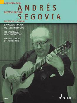 Andrés Segovia: The Finest Pieces from His Repertoire (HL-49010933)