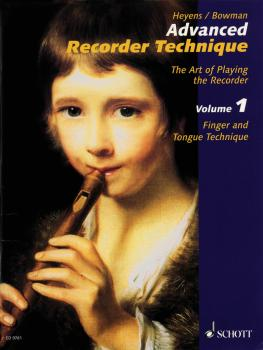 Advanced Recorder Technique: The Art of Playing the Recorder (HL-49013094)