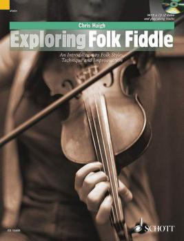 Exploring Folk Fiddle: An Introduction to Folk Styles, Technique and I (HL-49043982)
