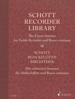 Schott Recorder Library: The Finest Sonatas for Treble Recorder and Ba (HL-49044539)