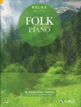 Relax with Folk Piano (38 Beautiful Pieces) (HL-49045140)
