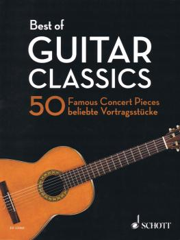 Best of Guitar Classics: 50 Famous Concert Pieces for Guitar (HL-49045163)