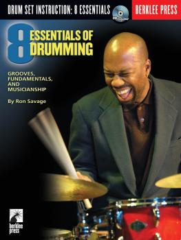 Eight Essentials of Drumming: Grooves, Fundamentals, and Musicianship (HL-50448048)