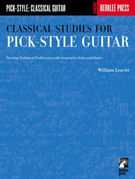 Classical Studies for Pick-Style Guitar - Volume 1: Develop Technical  (HL-50449440)