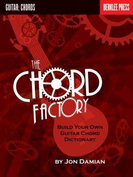 The Chord Factory: Build Your Own Guitar Chord Dictionary (HL-50449541)