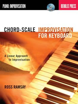 Chord-Scale Improvisation for Keyboard: A Linear Approach to Improvisa (HL-50449597)