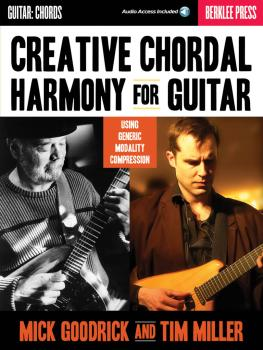Creative Chordal Harmony for Guitar: Using Generic Modality Compressio (HL-50449613)